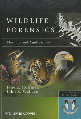 Wildlife Forensics By Huffman, Jane/ Wallace, John